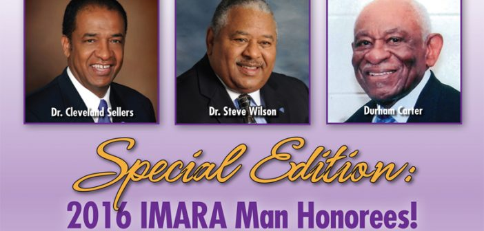 Congratulations to the 2016 IMARA Man Honorees!
